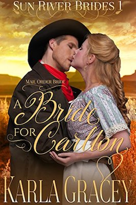 A Bride for Carlton by Karla Gracey