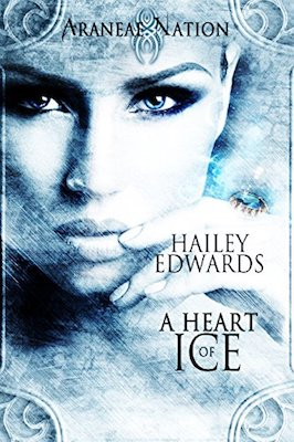 A Heart of Ice by Hailey Edwards