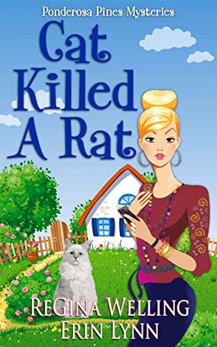 Cat Killed A Rat by ReGina Welling & Erin Lynn