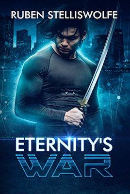 Eternity's War by Ruben Stelliswolfe