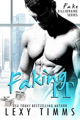 Faking It by Lexy Timms