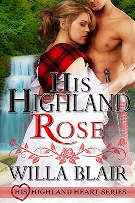 His Highland Rose by Willa Blair