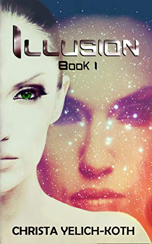 Illusion by Christa Yelich-Koth