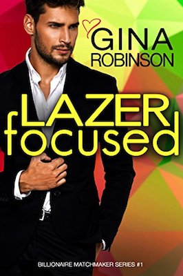 Lazer Focused by Gina Robinson