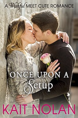 Once Upon A Setup by Kait Nolan