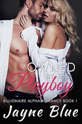 Owned by the Playboy by Jayne Blue