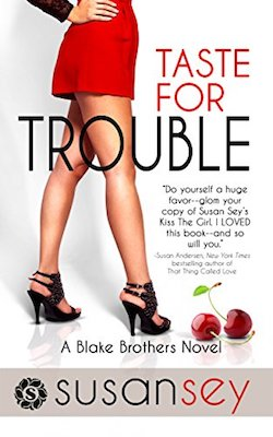 Taste for Trouble by Susan Sey