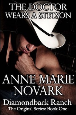 The Doctor Wears A Stetson by Anne Marie Novark