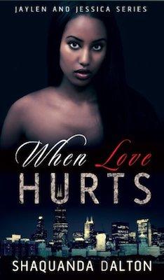 When Love Hurts by Shaquanda Dalton