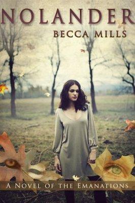 Nolander by Becca Mills