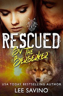Rescued by the Berserker by Lee Savino