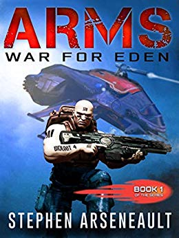 ARMS: War for Eden by Stephen Arseneault