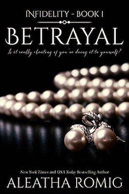 Betrayal by Aleatha Romig