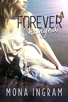 Forever Changed by Mona Ingram