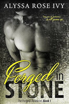 Forged in Stone by Alyssa Rose Ivy