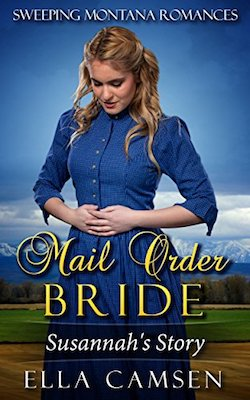 Mail Order Bride: Susannah's Story by Ella Camsen