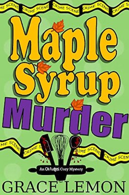 Maple Syrup Murder by Grace Lemon