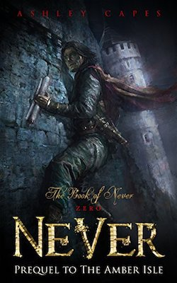 Never by Ashley Capes
