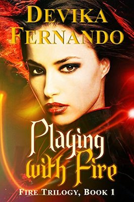 Playing with Fire by Devika Fernando