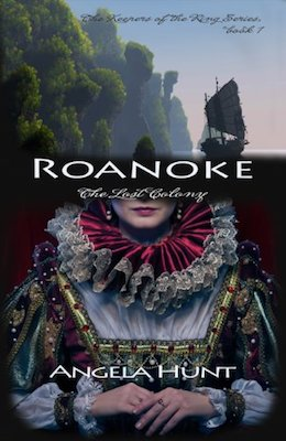 Roanoke: The Lost Colony by Angela Hunt