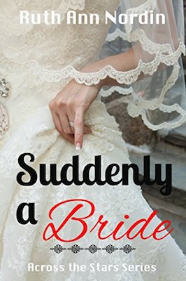 Suddenly a Bride by Ruth Ann Nordin
