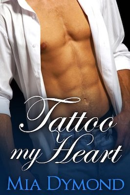 Tattoo My Heart by Mia Dymond