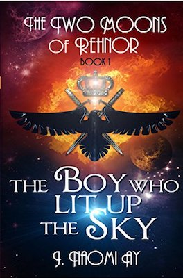 The Boy who Lit up the Sky by J. Naomi Ay