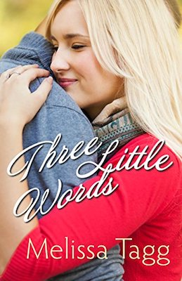 Three Little Words by Melissa Tagg