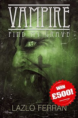Vampire: Find my Grave by Lazlo Ferran