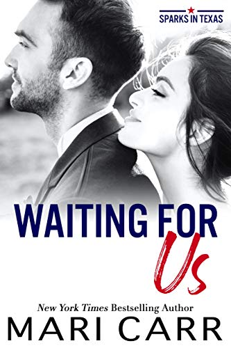 Waiting For Us by Mari Carr
