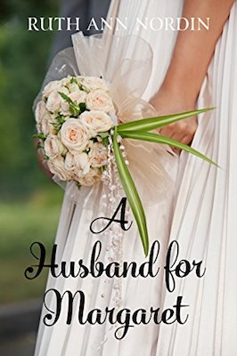 A Husband for Margaret by Ruth Ann Nordin