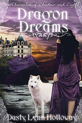 Dragon Dreams by Dusty Lynn Holloway