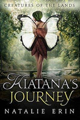 Kiatana's Journey by Natalie Erin