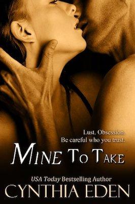 Mine to Take by Cynthia Eden