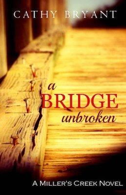 A Bridge Unbroken by Cathy Bryant