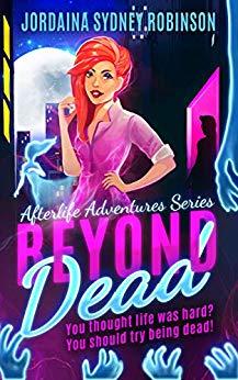 Beyond Dead by Jordaina Sydney Robinson