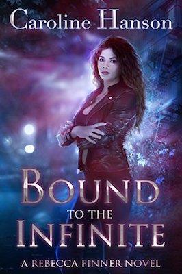 Bound to the Infinite by Caroline Hanson