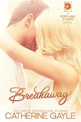 Breakaway by Catherine Gayle
