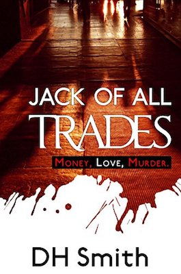 Jack of All Trades by D.H. Smith
