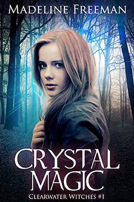 Crystal Magic by Madeline Freeman