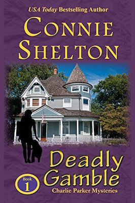 Deadly Gamble by Connie Shelton