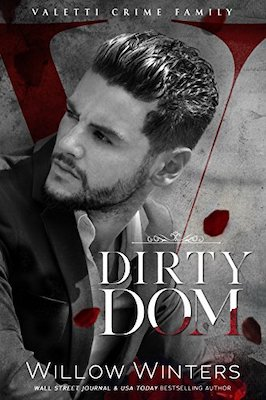 Dirty Dom by Willow Winters