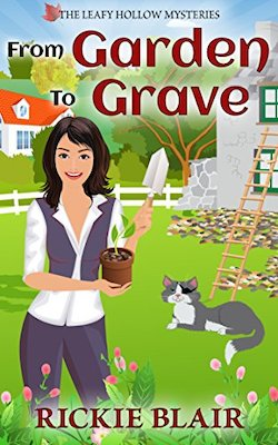 From Garden To Grave by Rickie Blair