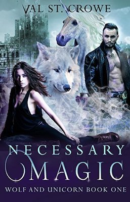 Necessary Magic by Val St. Crowe