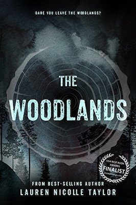 The Woodlands by Lauren Nicolle Taylor