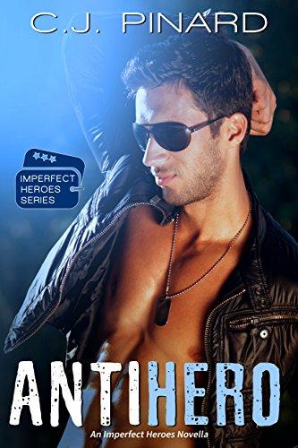 Antihero by C.J. Pinard