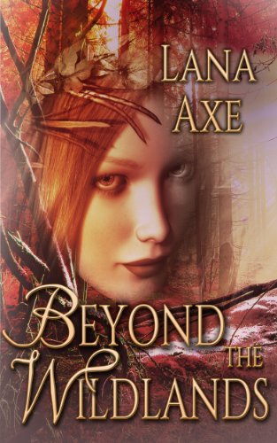 Beyond the Wildlands by Lana Axe