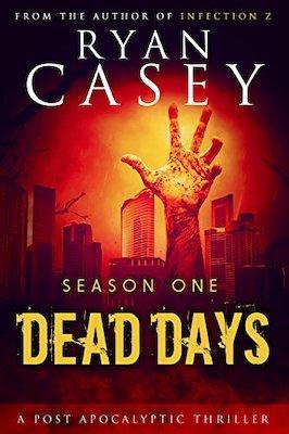 Dead Days by Ryan Casey