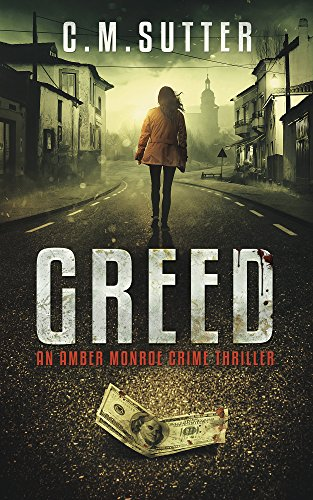 Greed by C.M. Sutter
