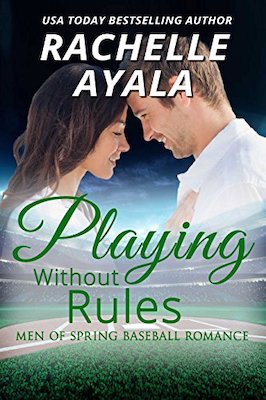 Playing Without Rules by Rachelle Ayala